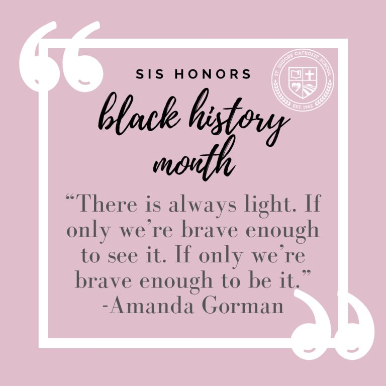 SIS HONORS BLACK HISTORY MONTH